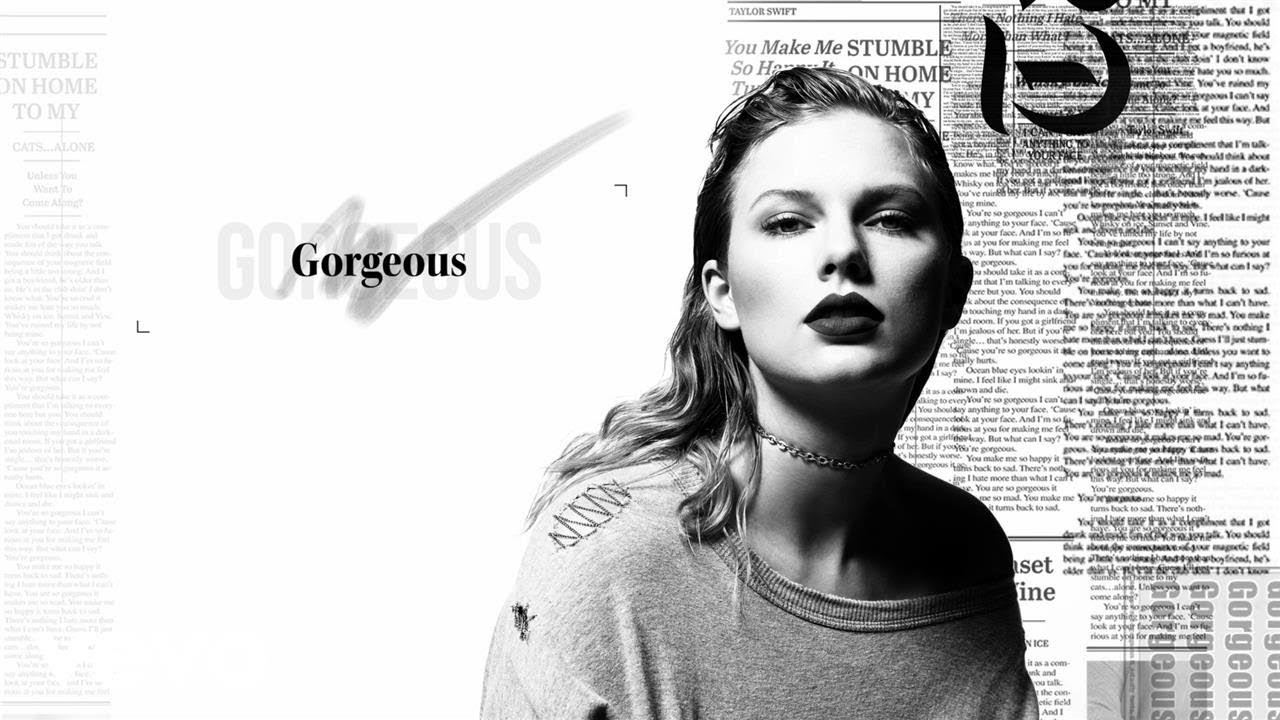 Taylor Swift Gorgeous lyrics